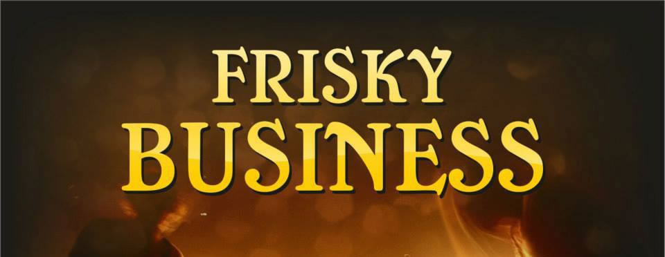 Frisky Business in Philly's | Nenagh.ie