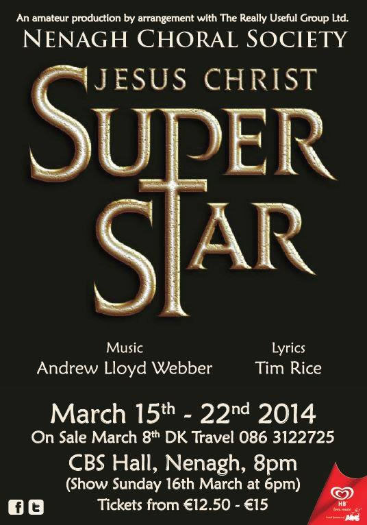 Nenagh Choral Society Present Jesus Christ Superstar @ CBS Hall Nenagh  | Nenagh | Tipperary | Ireland